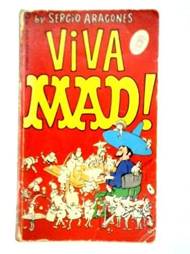 Viva MAD!: Aragones, Sergio; Feldstein,