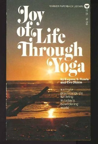 9780446767361: Joy of Life Through Yoga