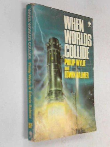 9780446768818: When Worlds Collide