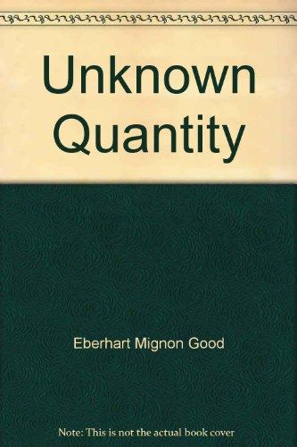 9780446771443: Unknown Quantity