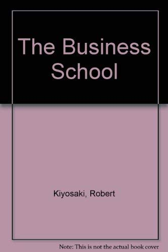 9780446774253: The Business School