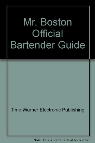 Mr. Boston Official Bartender Guide: Time Warner Electronic