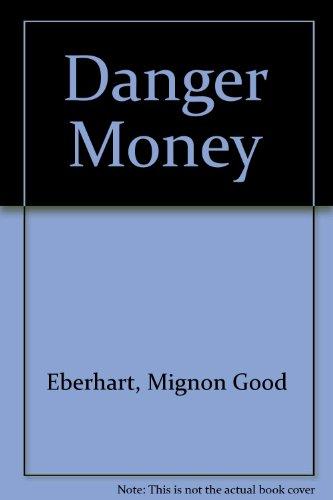 9780446781824: Danger Money