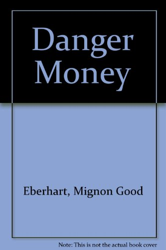 9780446781824: Danger Money