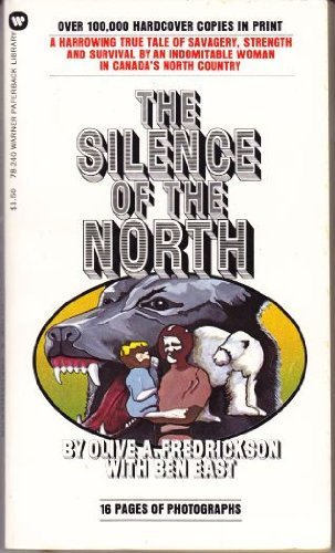 9780446782401: The Silence of the North