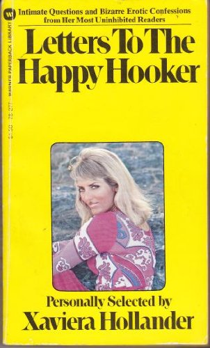 Letters to the Happy Hooker: Xaviera Hollander