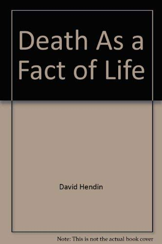 9780446783811: Death As a Fact of Life