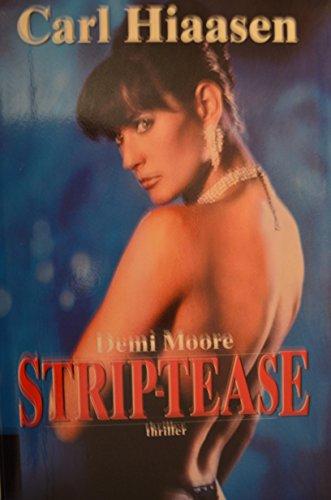 9780446784962: Strip Tease