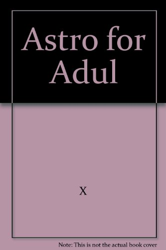 Astro for Adul: X