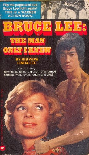 9780446787741: Bruce Lee: The Man Only I Knew [Paperback] by Linda (re: Bruce Lee) Lee