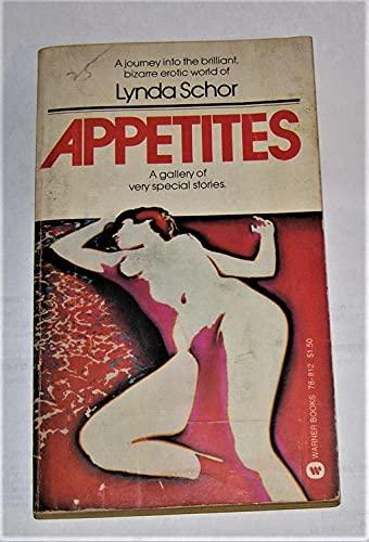 9780446788120: Appetites