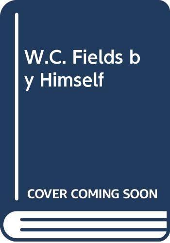 9780446794701: W.C. Fields by Himself
