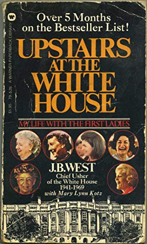 9780446795289: Upstairs At The White House