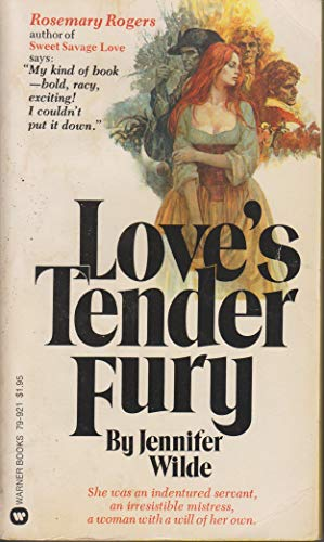 Love's Tender Fury: Wilde, Jennifer
