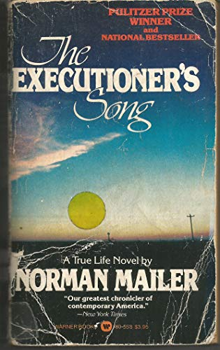 9780446805582: The Executioner's Song
