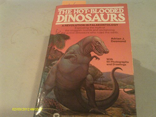 9780446813594: Hot Blooded Dinosaurs