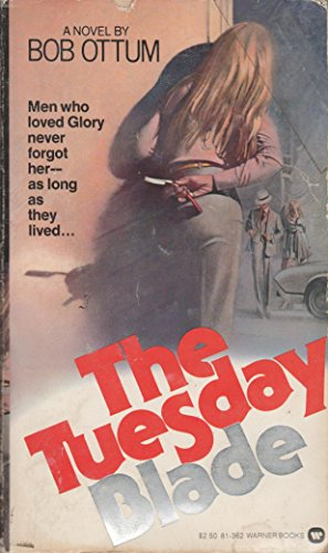 The Tuesday Blade (9780446813624) by Bob Ottum
