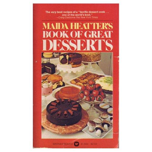 9780446815642: Maidas Heatter's Book of Great Desserts