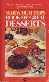 Maidas Heatter's Book of Great Desserts: Maida Heatter