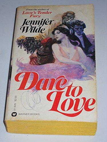 9780446818261: Dare to Love