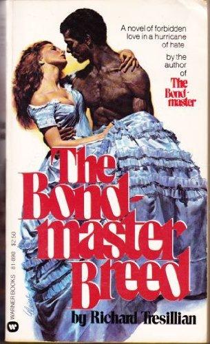 Bondmaster Breed: Richard Tresillian