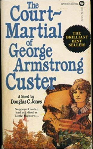 9780446823333: Court Martial of General George Armstrong Custer