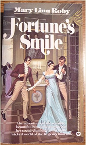 Fortune's Smile (A Warner Regency Romance): Roby, Mary Linn