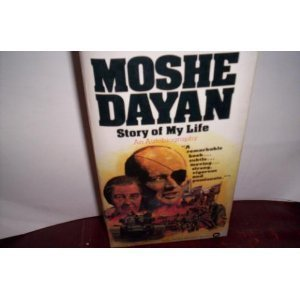 9780446834254: Moshe Dayan: The Story of My Life