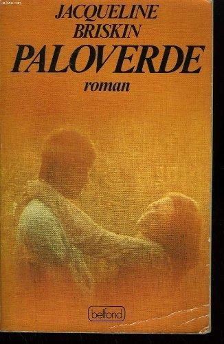9780446838450: Paloverde: A novel