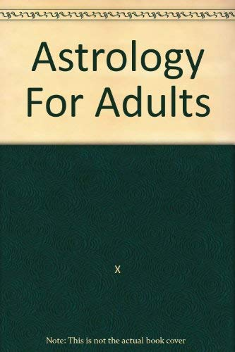 9780446840316: Title: Astro for Adul Making O
