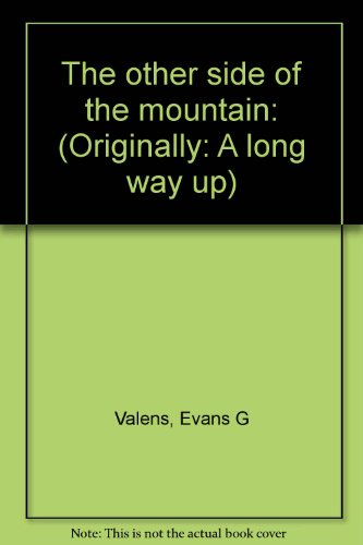 9780446841436: The other side of the mountain;