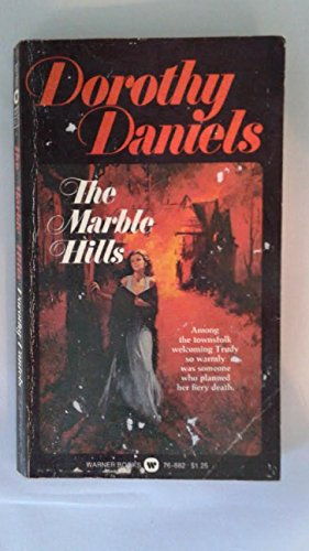 9780446848077: The Marble Hills