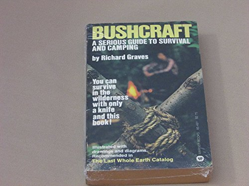 9780446854917: Bushcraft: A Serious Guide to Survival and Camping [Taschenbuch] by