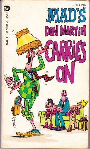 9780446860390: Mad's Don Martin Carries On (Mad Magazine Collection)