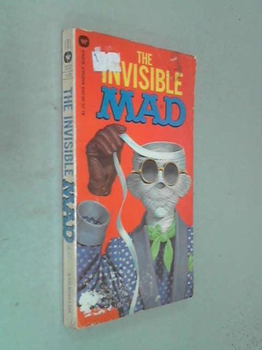 9780446860444: The Invisible Mad