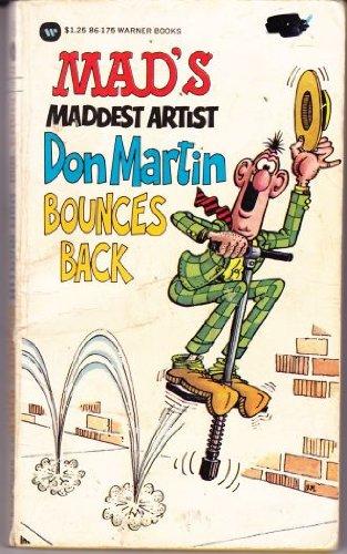 9780446861755: MAD's Maddest Artist Don Martin Bounces Back
