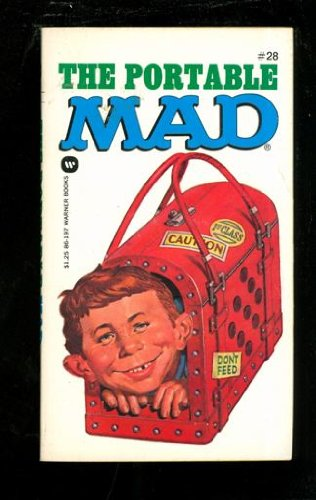 The Portable Mad: MAD MAGAZINE, EDITORS OF