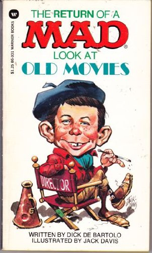 9780446863018: The Return of Mad Look at Old Movies