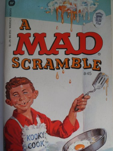 A Mad Scramble: MAD MAGAZINE, EDITORS OF