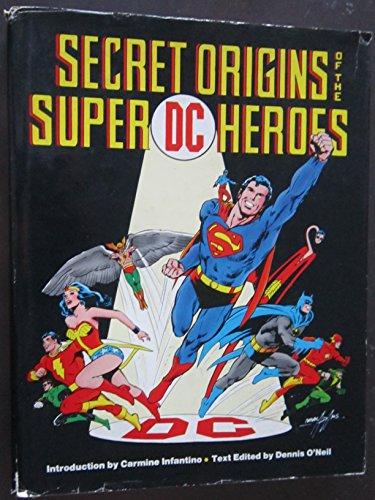 Secret Origins of the Super DC Heroes: Dennis O'Neil - Editor