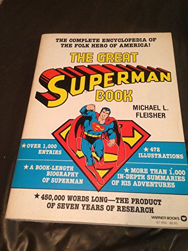 9780446874946: The Great Superman Book: The Complete Encyclopedia of the Folk Hero of America (Vol. 3)