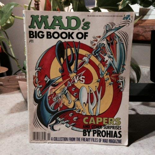 9780446876520: Mad's Big Book of Spy Vs. Spy Capers and Other Suprises