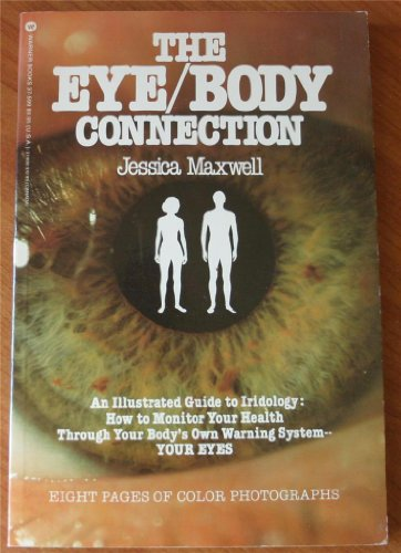 9780446879507: The Eye/Body Connection