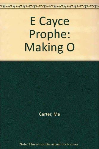 9780446880039: E Cayce Prophe: Making O