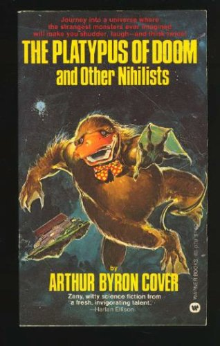 9780446880794: The Platypus of Doom and Other Nihilists