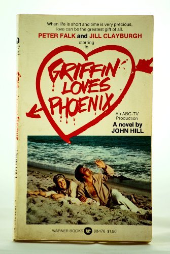 9780446881760: Griffin Loves Phoenix