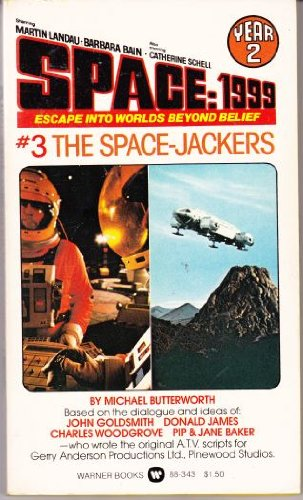 9780446883436: Space: 1999 Year 2 # 3 The Space-Jackers