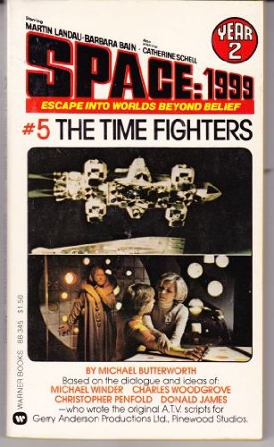 The Time Fighters - Space:1999