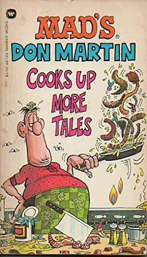 9780446887236: MAD's Don Martin Cooks Up More Tales