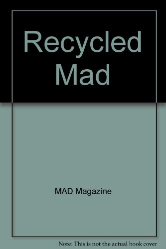Recycled Mad (044688734X) by MAD Magazine